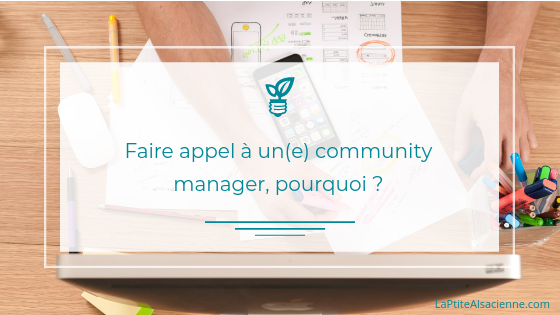 Pourquoi faire appel aux services d'un(e) community manager ou social media manager