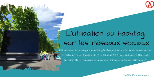 Utilisation hashtag RS - Article LaPtiteAlsacienne - Rédactrice Web et community manager en Alsace