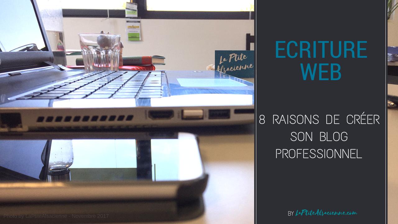 8 raisons de créer son blog professionnel