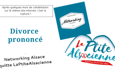 Le divorce prononcé entre LaPtiteAlsacienne & Networking Alsace