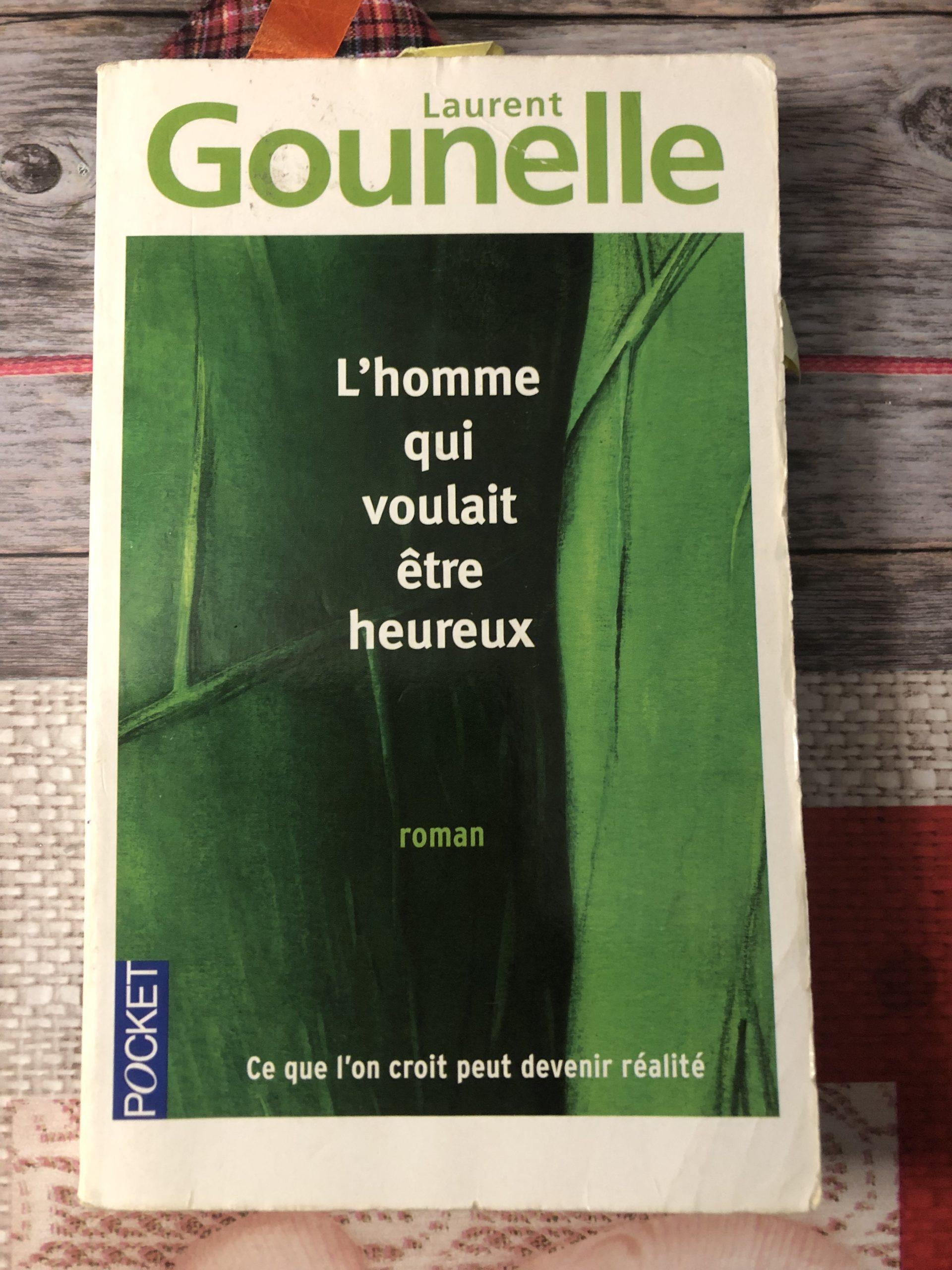 L'homme qui voulait être heureux de Laurent Gounelle - Photo de Cendrine Miesch pour le blog de LaPtiteAlsacienne.com