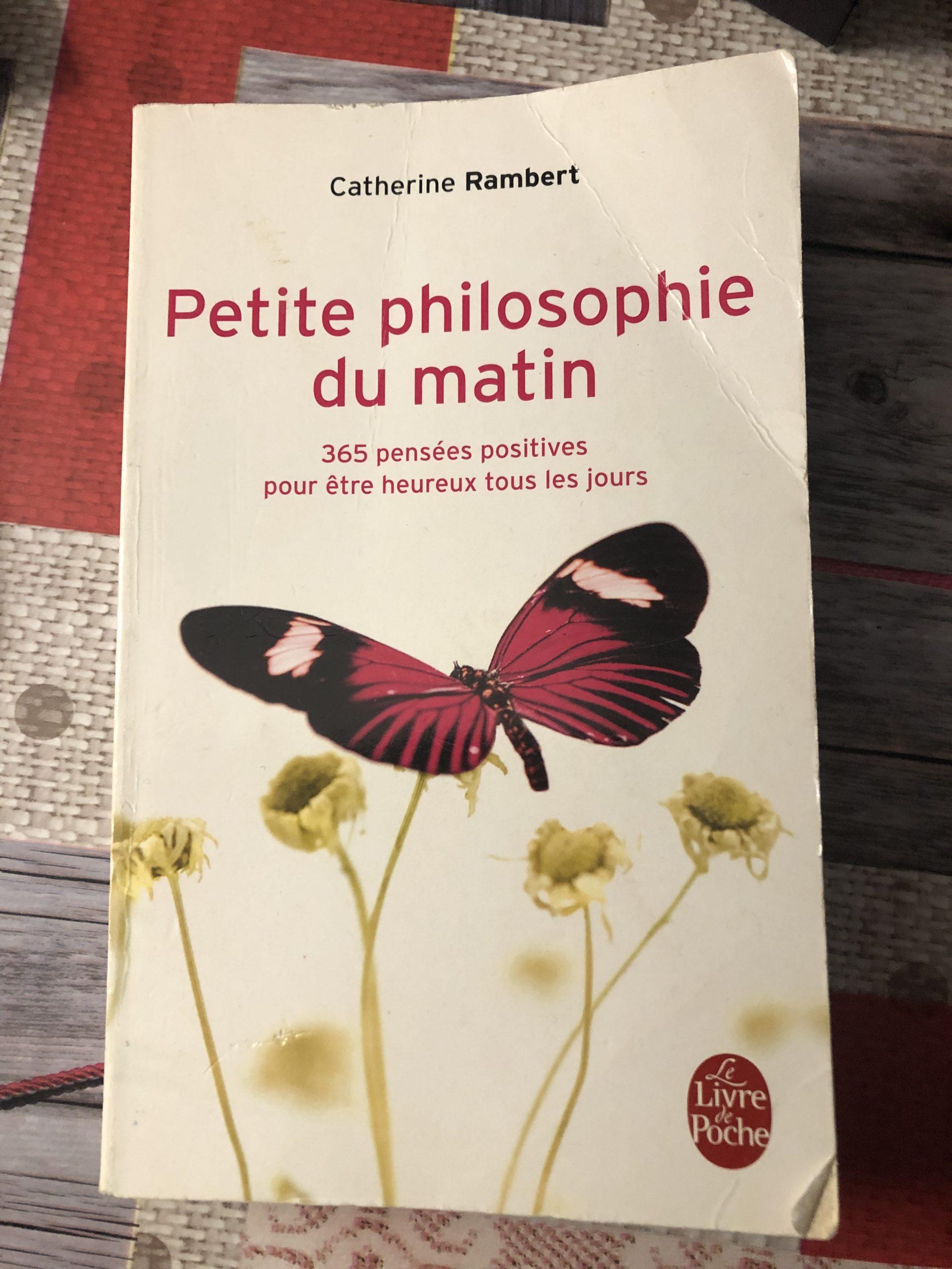 Petite Philosophie du matin de Catherine Rambert - Photo de Cendrine Miesch pour le blog de LaPtiteAlsacienne.com